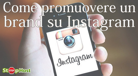 Come promuovere un brand su Instagram   Social + Blog   Scoop.it