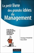 Le petit livre des grandes idées du management - Dominique Ettighoffer | Bibliographie | Scoop.it