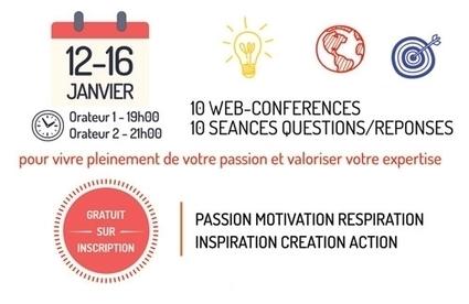 Rendez-vous tous les soirs de la semaine pour le Carrefour des réussites 10 web-conférences gratuites | Entrepreneuriat et Infopreneuriat : Idées et conseils pour redevenir libre ! | Scoop.it