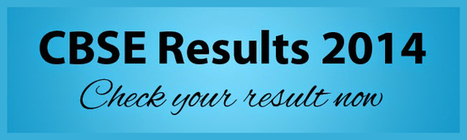 CBSE Result 2014: Online CBSE Result and Verification Process | Buy BitCoins | Scoop.it