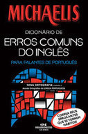 Michaelis Dicionário de Erros Comuns do Inglês – introdução | G1real | Educação & ensino de línguas | Scoop.it