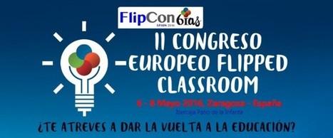 FlipConSpain II - 1/3 | Valores y tecnología en la buena educación | Scoop.it
