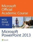 MOS Exam 77-422 Microsoft PowerPoint 2013 - PDF Free Download - Fox eBook | Classroom Resources | Scoop.it