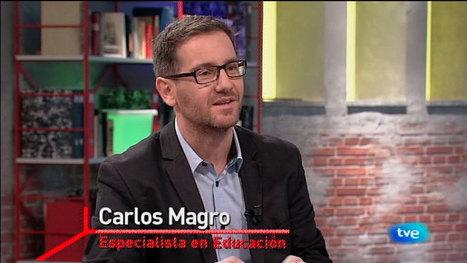 La Aventura del Saber. Carlos Magro. Especialista en estrategia digital y educación, La aventura del Saber - RTVE.es A la Carta | Educacion, ecologia y TIC | Scoop.it