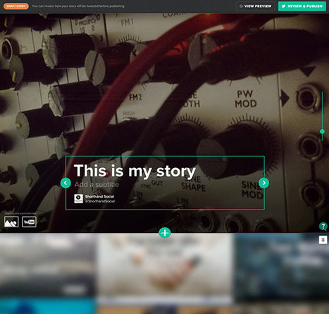 Shorthand social: create stories that are made to be shared | Formation multimedia | Scoop.it