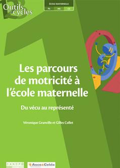 Les parcours de motricité à l'école maternelle, du vécu au représenté | Ecole maternelle : devenir élève | Scoop.it