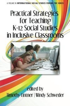 Practical Strategies for Teaching K-12 Social Studies in Inclusive Classrooms (International Social Studies Forum: The) | Reading Pool | Scoop.it