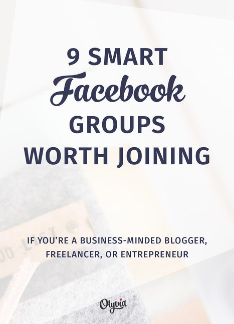 The 9 Best Facebook Groups For Women Entrepreneurs, Freelancers, + Bloggers | Soup for thought | Scoop.it