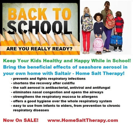 Back to School – Are you Parents Really Ready? | Home Salt Therapy and Saltair Salinizer Tips for Best Results | Scoop.it