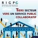 Retour du colloque « Tiers secteur : vers un service public COLLABORATIF » | actions de concertation citoyenne | Scoop.it