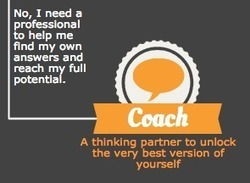 Is coaching what I need? | Graphic Coaching | Scoop.it