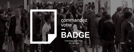 Franchise Expo Paris – Salon International de la Franchise - Pour devenir franchisé, visitez le salon | Passion Entreprendre | Scoop.it