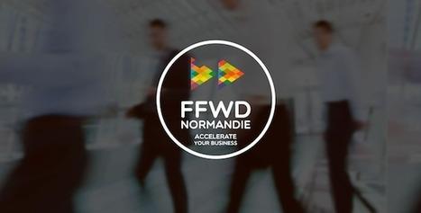 #Accompagnement : L'accélérateur FFWD Normandie se lance dans une deuxième saison - Maddyness | Management humain & Innovation | Scoop.it