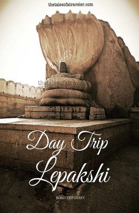 Day Trip From Bangalore To Lepakshi | Travel India | Scoop.it
