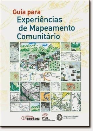 Guia para Experiências de Mapeamento Comunitário | geoinformação | Scoop.it