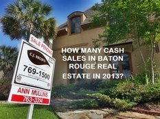 Baton Rouge Home Purchases 2013: How Many Were Cash Sales and Do Cash Buyers Get Better Deals? | Baton Rouge Real Estate Housing News | Real Estate in Corpus Christi | Scoop.it