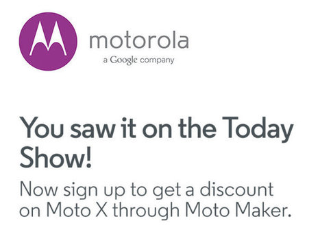 Thanks to The Today Show; You Can Save Up to $150 on Your Dream Moto X | Androidheadlines.com | Nerd Vittles Daily Dump | Scoop.it