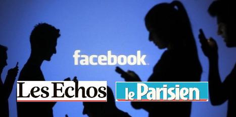 Les Echos et Le Parisien publieront directement leurs articles sur Facebook | TV Business Finance & Earnings | Scoop.it