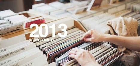 EARMILK's Top 50 Albums of the Year [50-26] | 2013 Music Links | Scoop.it