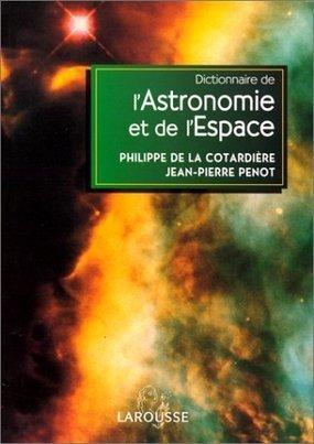 dictionnaire astronomie espace larousse - Ciel des Hommes | JJ | Scoop.it