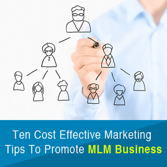 Top Ten Marketing Tips To Promote Your MLM Business | | MLMBusinessTips | Scoop.it