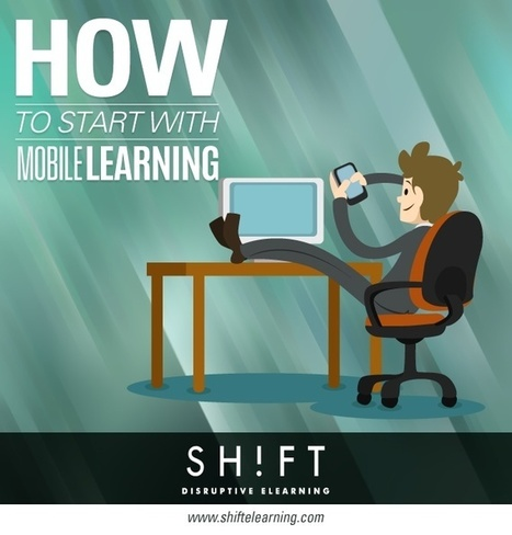 How To Start With Mobile Learning: Initial Considerations | APRENDIZAJE | Scoop.it