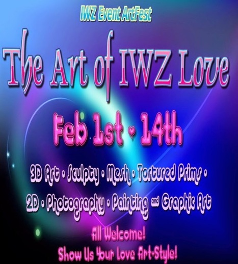 Second Life Newser: Press Release: The Love of IWZ Art | Virtual Worlds  - Inworldz, Metropolis, Avination, Opensim, Kitely, Craft World and  more  in  the Metaverse | Scoop.it
