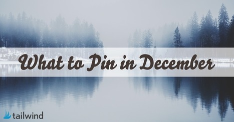 What to Pin in December | Pinterest | Scoop.it