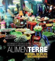 Le Festival de films ALIMENTERRE | Economie Responsable et Consommation Collaborative | Scoop.it