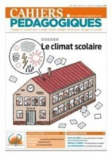 Le climat scolaire | Enseignement-apprentissage | Scoop.it
