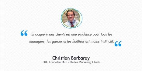 Interview de Christian Barbaray, marketing et fidélisation client par IAdvize | web marketing, media sociaux et relation client | Scoop.it