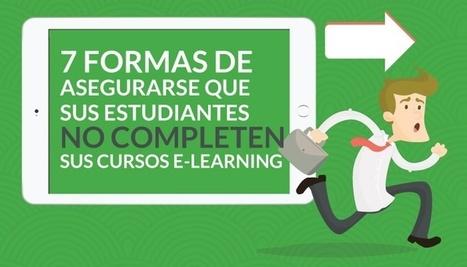 7 formas de asegurarse que sus estudiantes no completen sus cursos eLearning   ecoleccion   Scoop.it