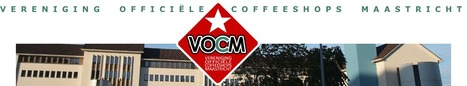 Persverklaring Vereniging Officiele Coffeeshops Maastricht (VOCM) | Cannabis & CoffeeShopNews | Scoop.it