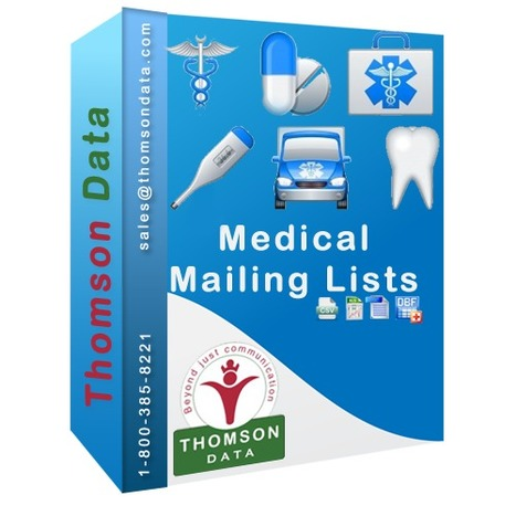 Medical Mailing List - Medical Contact List - Medical Leads | Buy Mailing List, Email List, Sales Leads - Thomson Data LLC. | USA | Scoop.it