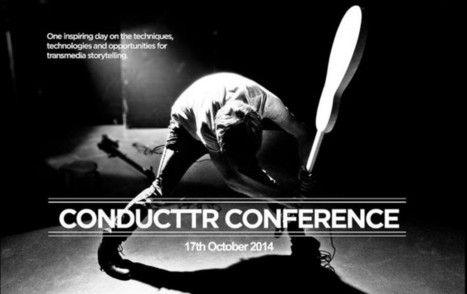 Conducttr conference: Transmedia storytelling | Webdoc & Formazione | Scoop.it