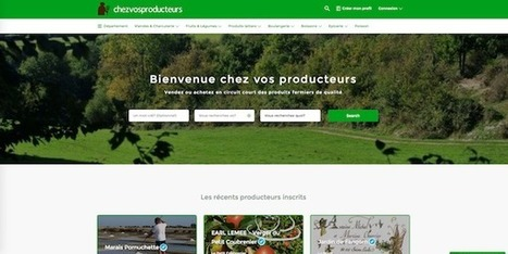 ChezVosProducteurs crée le lien entre consommateurs et producteurs - Wikiagri.fr   De la Fourche à la Fourchette (Agriculture Agroalimentaire)   Scoop.it