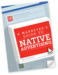 """New e-book exposes """"A Marketer's Guide to Native Advertising"""" 
