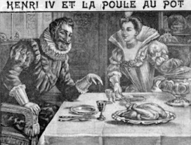 Henri IV and the Promised Chicken | The Rambling Epicure | Scoop.it