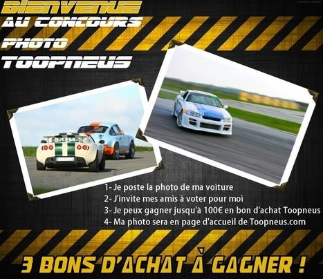 Toopneus'blog! | Postez vos photos de voiture, gagnez un bon d'achat pour vos pneus | Info-Pneus : actus, conseils, promos | Scoop.it