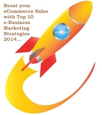 e-Business Marketing Strategies 2014 | By Ydeveloper | Yahoo Store Tips | Scoop.it