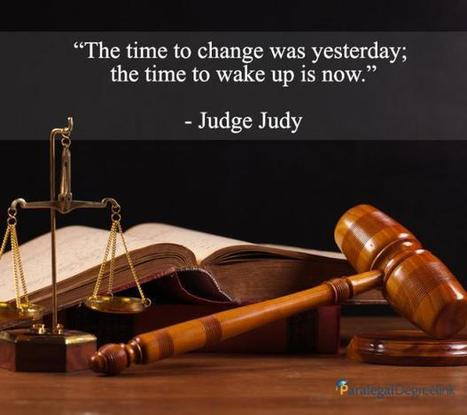 The time to change was yesterday... | Paralegal | Scoop.it