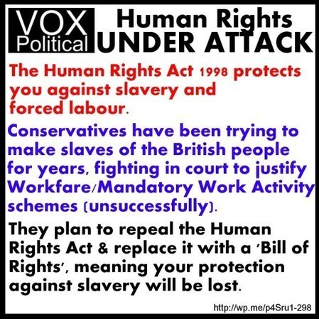 Do you really want Tories to reintroduce slavery by the back door? Please share #HumanRights #BillOfRights #slavery #slave #workfare #workprogramme | Welfare, Disability, Politics and People's Right's | Scoop.it