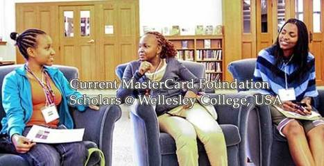 MasterCard Foundation Scholarships for Women at Wellesley College USA 2016 | Professional development opportunities | Scoop.it