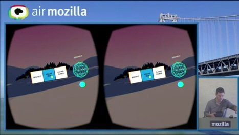 Virtual Reality & The Web: Next Steps (on air.mozilla) - #innovation | REALIDAD AUMENTADA Y ENSEÑANZA 3.0 - AUGMENTED REALITY AND TEACHING 3.0 | Scoop.it