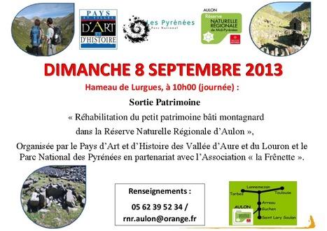 Découverte du petit patrimoine bâti montagnard dans la Réserve Naturelle Régionale d'Aulon le 8 septembre   Vallée d'Aure - Pyrénées   Scoop.it