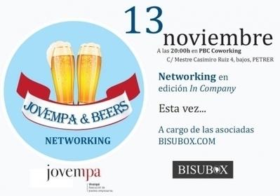 JOVEMPA & BEERS. Networking | Actividad Jovempa Vinalopó | Scoop.it