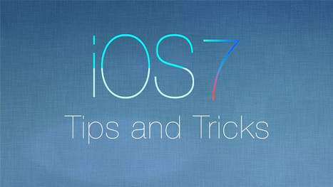 iOS Tips and Tricks you should know | TechnoGupShup - Technology, Software and Internet | TechnoGupShup - Technology, Software and Internet | Scoop.it