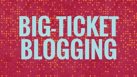 Bloggers: Start Blogging About 'Big-Ticket' Keywords | MarketingHits | Scoop.it