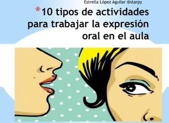 EXPRESIÓN ORAL 10 TIPOS DE ACTIVIDADES PARA HACER HABLAR AL ALUMNADO Proyecto TOMA LA PALABRA -Orientacion Andujar | Educacion, ecologia y TIC | Scoop.it