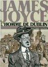 James Joyce, l'homme de Dublin de Alfonso Zapico par Futu... | Chronique autour du livre | Scoop.it